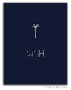 Love & hug Quotes : Wish with stick figure dandelion seed head stem Dandelion art print Typography A. - Quotes Sayings Words Quotes, Wise Words, Me Quotes, Sayings, Qoutes, Quotes 2016, Wish Quotes, Dandelion Art, Dandelion Wish
