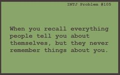 INTJ Problems #105 And the following problem of trying to remember to throw these facts into conversation, lest you frighten them.
