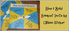 Blue and Gold Banquet Invitation! AWESOME fun and interactive, easy for the boys to make!