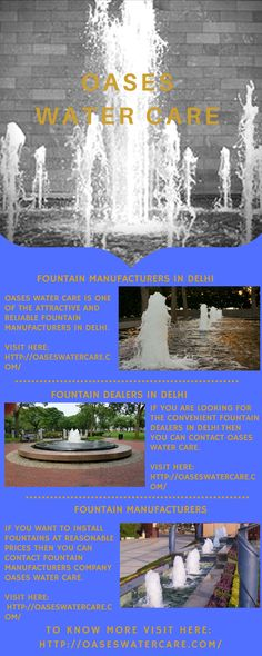 Oases Water Care use the latest techniques and design for the construction of the fountains. They provide attractive, highly creative and nice fountains. They are proficient in installing fountains according to the requirements of the customers.   To know more visit here: http://oaseswatercare.com/