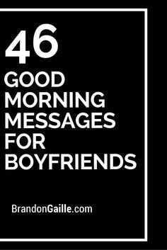 46 Good Morning Messages for Boyfriends