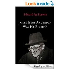 James Jesus Angleton: Was He Right? An EJE Original