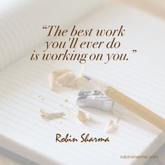 Nice Home work for Life How To Better Yourself, Work On Yourself, Leadership Development Training, Robin Sharma Quotes, Quotes To Live By, Life Quotes, Today Is A New Day, Inspirational Qoutes, Motivational Quotes