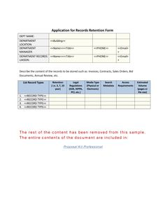 Application for Records Retention Form - Use the Application for Records Retention Form to describe the content of the records to be stored, length of time to retain records, regulations, and so on. Hundreds of project management documents available from ProposalKit.com (come over, learn more and Like our Facebook page to get a 20% discount)