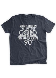 Right Angles Are Never Cold They Are Always 90 by BumpCovers
