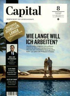 Wie lange will ich Arbeiten? Gefunden in: Capital Nr. 08/2014