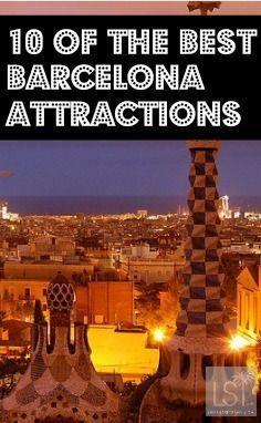 Barcelona tiene los atracciones mejor que otras cuidades.
