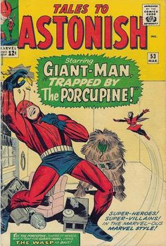 Tales to Astonish 53 Giant-Man silver age marvel comics group Comic Book Pages, Comic Book Covers, Marvel Comic Books, Comic Books Art, Comic Art, Book Art, Tales To Astonish, Jack Kirby Art, Marvel Villains