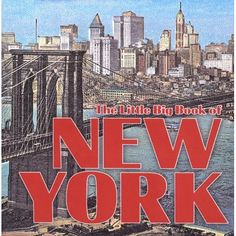 The Little Big Book of New York: Natasha Tabori Fried, Lena Tabori: 9781932183023: Amazon.com: Books