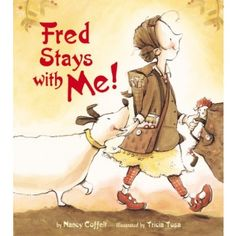 Fred Stays With Me! - 'Sometimes I live with my mom. Sometimes I live with my dad. My dog, Fred, stays with me.' Beautiful story which deals with a difficult subject, for readers aged four and up.