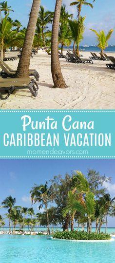 Plan a Caribbean Vacation - Punta Cana, Dominican Republic! #travel #CaribbeanStrong AD