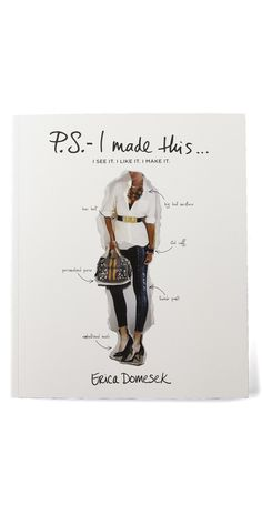 Books with Style P.S.- I Made This... by Erica Domesek $18.95 I want to read this