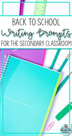 Back to school writing prompts for the first day and first week of school. These prompts are ideal for the middle school English language arts and high school English classroom. #backtoschool #writingprompts #secondaryELA