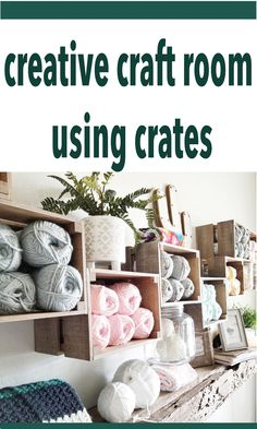 This is a simple tutorial on how to make plain wood crates look like barn wood, and then utilized as storage in this one-of-a-kind craft room. Yarn Storage, Craft Room Storage, Crate Storage, Craft Rooms, Storage Ideas, Farm Crafts, Home Crafts, Knitting Room, Yarn Organization