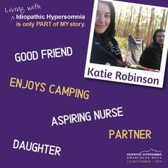 The annual international Idiopathic Hypersomnia Awareness Week. September Living with Idiopathic Hypersomnia is only part of my story. Idiopathic Hypersomnia, Give Hope, Raising Kids, Good People, Disorders, How To Find Out, Encouragement, Disciplining Children, Kids Discipline