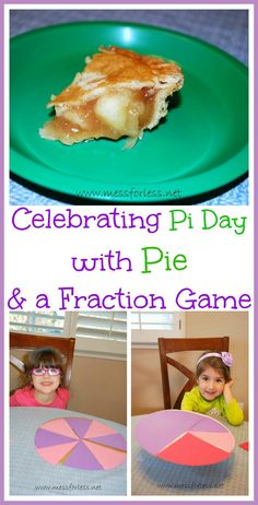Mess For Less: Celebrating Pi Day with Pie and a Fraction Game