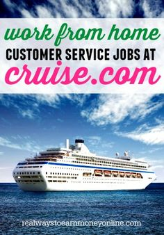 Do you want to work from home in the travel industry? Cruise.com has regular openings for work from home customer service agents.