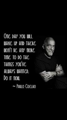 Do it now | MoveMe Quotes