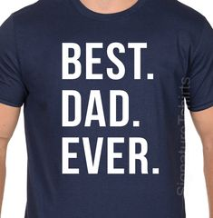 best dad ever fathers day gift mens t shirt by signaturetshirts gifts for new dads