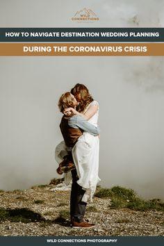 Destination Wedding Planning During The Coronavirus Crisis?