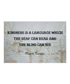 Look at this #zulilyfind! 'Kindness Is a Language' Art Print by Oliver Gal #zulilyfinds