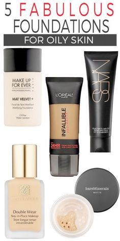 5 Foundations for Oily Skin