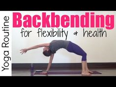 15 Minute Backbending Yoga Routine for Flexibility & Back Health - YouTube
