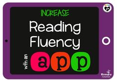 Techy Tuesday - Reading Fluency with an App