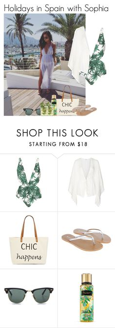 """""""Holidays in Spain with Sophia"""" by mllestylesusa ❤ liked on Polyvore featuring Mara Hoffman, WYLDR, Straw Studios, Accessorize, Ray-Ban and Victoria's Secret"""
