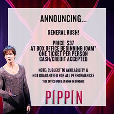 PIPPIN announces general rush policy! One Ticket, Broadway News