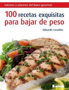 100 recetas exquisitas para baj eduardo casalins