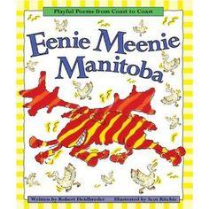 Eenie Meenie Manitoba, written by Robert Heidbreder and illustrated by Scot Ritchie