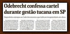 O que todo mundo sabe há muito tempo virou manchete de hoje na Folha. Doiscartéis ,no Rodoanel, no Metrôe em avenidas e estradas de São Paulo dividiram contratos milionários nas obras públicas paulistas, conforme...