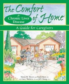 The Comfort of Home for Chronic Liver Disease: A Guide for Caregivers Liver Cancer, Liver Disease, Breast Cancer, Vancouver City, Hepatitis B, City Library, Aging Parents, Caregiver, Health Care
