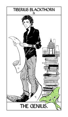 Tiberius Blackthorn - The Genius: Cassandra Jean: Shadowhunter Tarot Series: *Character belongs to Author Cassandra Clare and her Dark Artifices trilogy