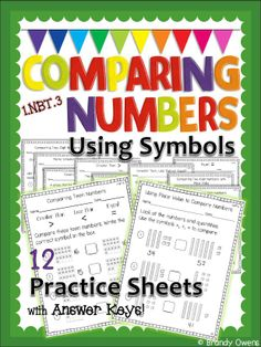 Comparing Numbers using symbols.  1-2 weeks worth of Common Core math printables