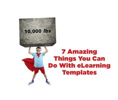 7 Amazing Things You Can Do With eLearning Templates  I want to show you all the amazing things that people have done with our eLearning Templates. Some might require some coding, but they are still possible.  Learn more here: http://bit.ly/1xjGkev  #eLearning #eLearningTemplates #eLearningIdeas #eLearningTips