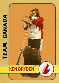 Hockey Goalie, Hockey Teams, Montreal Canadiens, Ken Dryden, Hockey World, Summit Series, Goalie Mask, Hockey Cards, Sports Figures