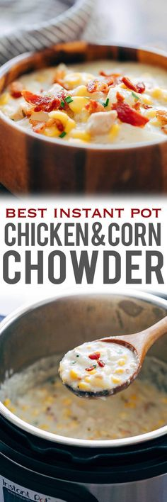 This Instant Pot chicken potato corn chowder with bacon is a delicious thick creamy hearty soup thats perfect comfort food for winter. Its a one pot meal made easily in an electric pressure cooker or on the stovetop and takes about 30 minutes from star Best Soup Recipes, Chowder Recipes, Chicken Soup Recipes, Seafood Recipes, Cooking Recipes, Recipe Chicken, Seafood Soup, Bacon Recipes, Potato Corn Chowder