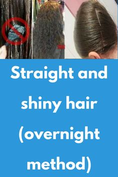 Straight and shiny hair (overnight method) Cute Hairstyles, Straight Hairstyles, Dry Scalp Remedy, Hair Smoothening, Scalp Conditions, Getting Rid Of Dandruff, Soaking Wet, Leave In Conditioner, Silky Hair