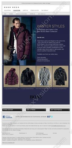 Company:    Hugo Boss AG Subject:     WINTER STYLES: Down jackets, cashmere coats and outdoor jackets             INBOXVISION, a global email gallery/database of 1.5 million B2C and B2B promotional email/newsletter templates, provides email design ideas and email marketing intelligence.  http://www.inboxvision.com/blog  #EmailMarketing #DigitalMarketing #EmailDesign #EmailTemplate #InboxVision #Emailideas #NewsletterIdeas