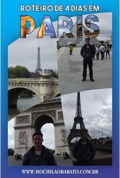 Veja qual foi nosso roteiro de 4 dias em Paris.