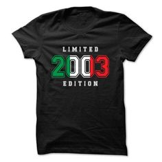 Cool #TeeFor2003 Limited 2003 Edition - 2003 Awesome Shirt - (*_*)