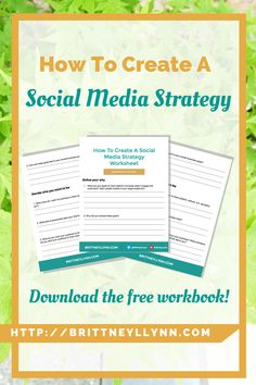 How To Create A Social Media Strategy | Your all-inclusive guide on how to create a social media strategy for your small business. Click through to download the free workbook!
