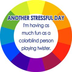 humorous quotes about work | ... colorblind person playing Twister (stress quote, work stress quote