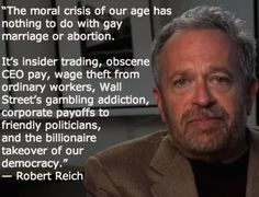 moral crisis of our age is insider trading, wage theft, wall street gambling addiction. Jon Stewart, Calling All Angels, Peter Drucker, Gambling Addiction, Robert Reich, Religion, Comedy, Trump, Thats The Way