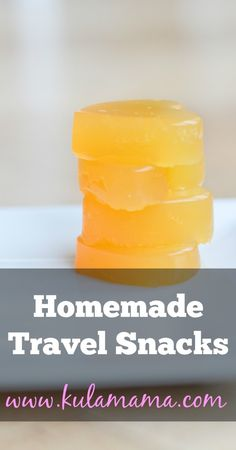 homemade travel snacks, these are GREAT for traveling with kids. www.kulamama.com