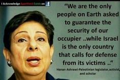 ISRAELI LOGIC: The only country in the world where the occupied are supposed to guarantee the safety of the occupier!