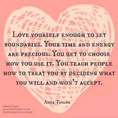 I love this quote about setting boundaries.  If everything is important, then NOTHING is important!