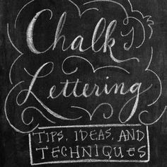 Tips, ideas, and techniques to help anybody create their own beautiful chalk lettering.